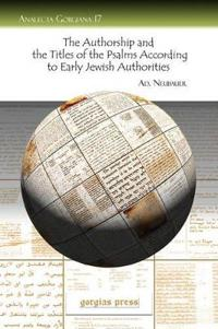 The Authorship and the Titles of the Psalms According to Early Jewish Authorities