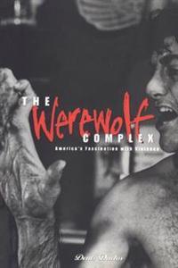 The Werewolf Complex