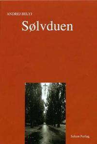 Sølvduen - Andrej Belyj | Ridgeroadrun.org