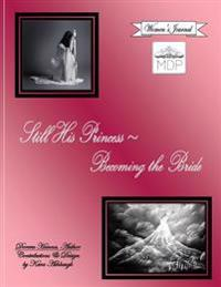 Still His Princess Becoming the Bride, Women's Journal