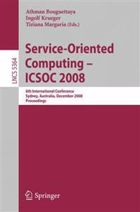 Service-Oriented Computing - ICSOC 2008