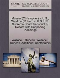 Musser (Christopher) V. U.S.; Waldron (Robert) V. U.S. U.S. Supreme Court Transcript of Record with Supporting Pleadings