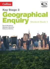 Geography Key Stage 3 - Collins Geographical Enquiry: Student Book 1