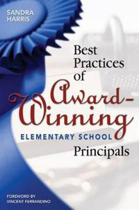 Best Practices Of Award-Winning Elementary Principals