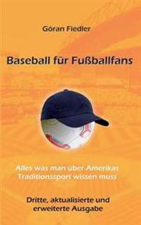 Baseball Fur Fussballfans