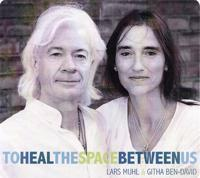 To Heal The Space Between Us