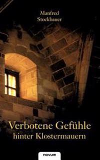 Verbotene Gef Hle Hinter Klostermauern