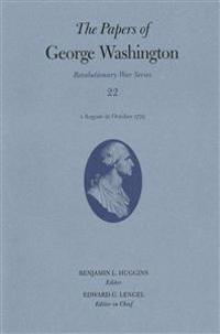 The Papers of George Washington: Revolutionary War Series