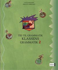 Tid til grammatik, Klassens grammatik 2