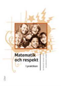 Matematik och respekt : i praktiken