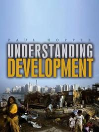 Understanding Development: Issues and Debates