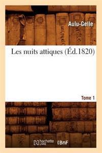Les Nuits Attiques. Tome 1 (Ed.1820)