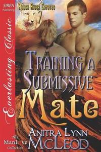 Training a Submissive Mate