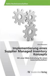 Implementierung Eines Supplier Managed Inventory Konzepts