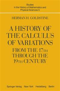 A History of the Calculus of Variations from the 17th Through the 19th Century