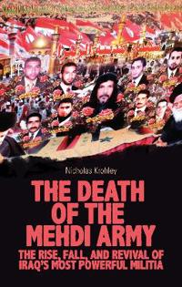 The Death of the Mehdi Army