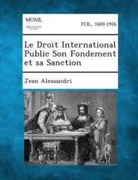 Le Droit International Public Son Fondement Et Sa Sanction