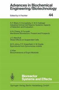 Bioreactor Systems and Effects