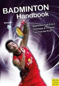 Badminton Handbook: Training, Tactics, Competition