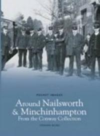 Around Nailsworth & Minchinhampton