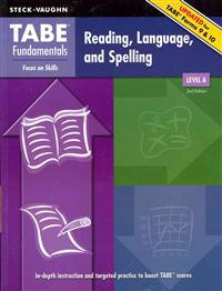 Steck-Vaughn Tabe Fundamentals: Student Edition Reading, Language, and Spelling; Level a