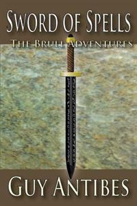 Sword of Spells: The Brull Adventures