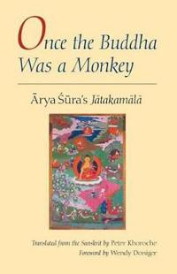 Once the Buddha Was a Monkey