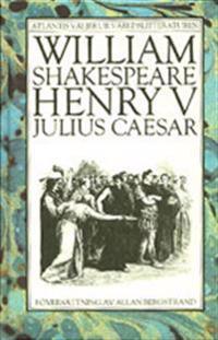 Henry V - Julius Caesar
