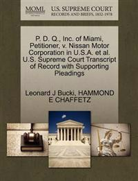 P. D. Q., Inc. of Miami, Petitioner, V. Nissan Motor Corporation in U.S.A. et al. U.S. Supreme Court Transcript of Record with Supporting Pleadings