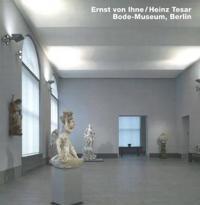 Ernst Von Ihne/ Heinz Tesar, Bode-Museum, Berlin