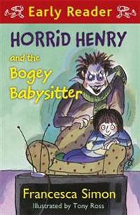 Horrid henry and the bogey babysitter - book 9