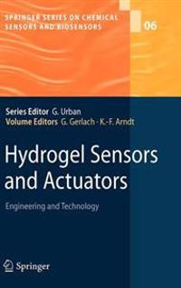 Hydrogel Sensors and Actuators