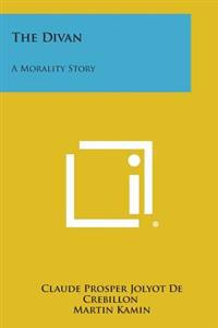 The Divan: A Morality Story