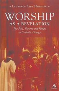 Worship As a Revelation