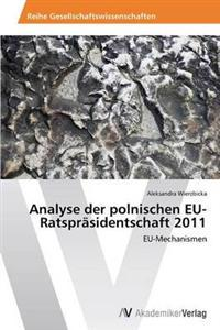 Analyse Der Polnischen Eu-Ratsprasidentschaft 2011
