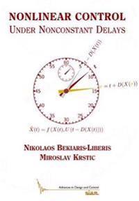 Nonlinear Control Under Nonconstant Delays