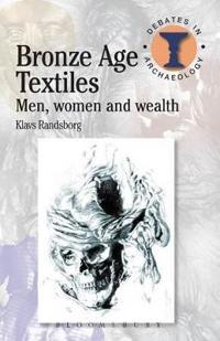Bronze Age Textiles