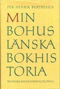 Min bohuslänska bokhistoria