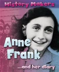 History Makers: Anne Frank