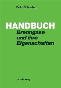 Handbuch Der Brenngase Und Ihrer Eigenschaften