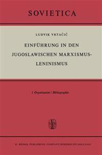 Einführung in Den Jugoslawischen Marxismus-leninismus