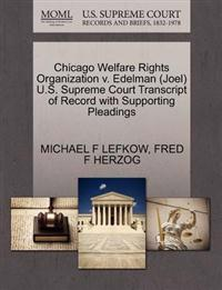 Chicago Welfare Rights Organization V. Edelman (Joel) U.S. Supreme Court Transcript of Record with Supporting Pleadings
