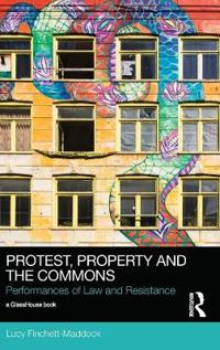 Protest, Property and the Commons