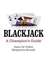 Blackjack: A Champion's Guide