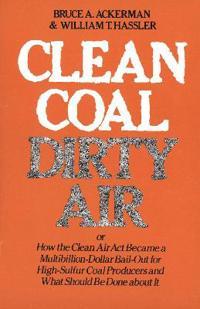 Clean Coal/Dirty Air