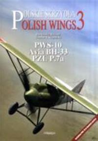 PWS-10, Avia BH-33 and PZL P.7