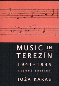 Music In Terezin, 1941-1945