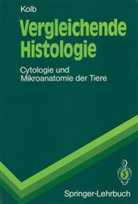 Vergleichende Histologie