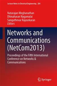 Networks and Communications, Netcom2013