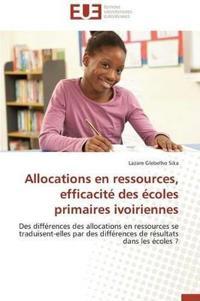 Allocations En Ressources, Efficacite Des Ecoles Primaires Ivoiriennes